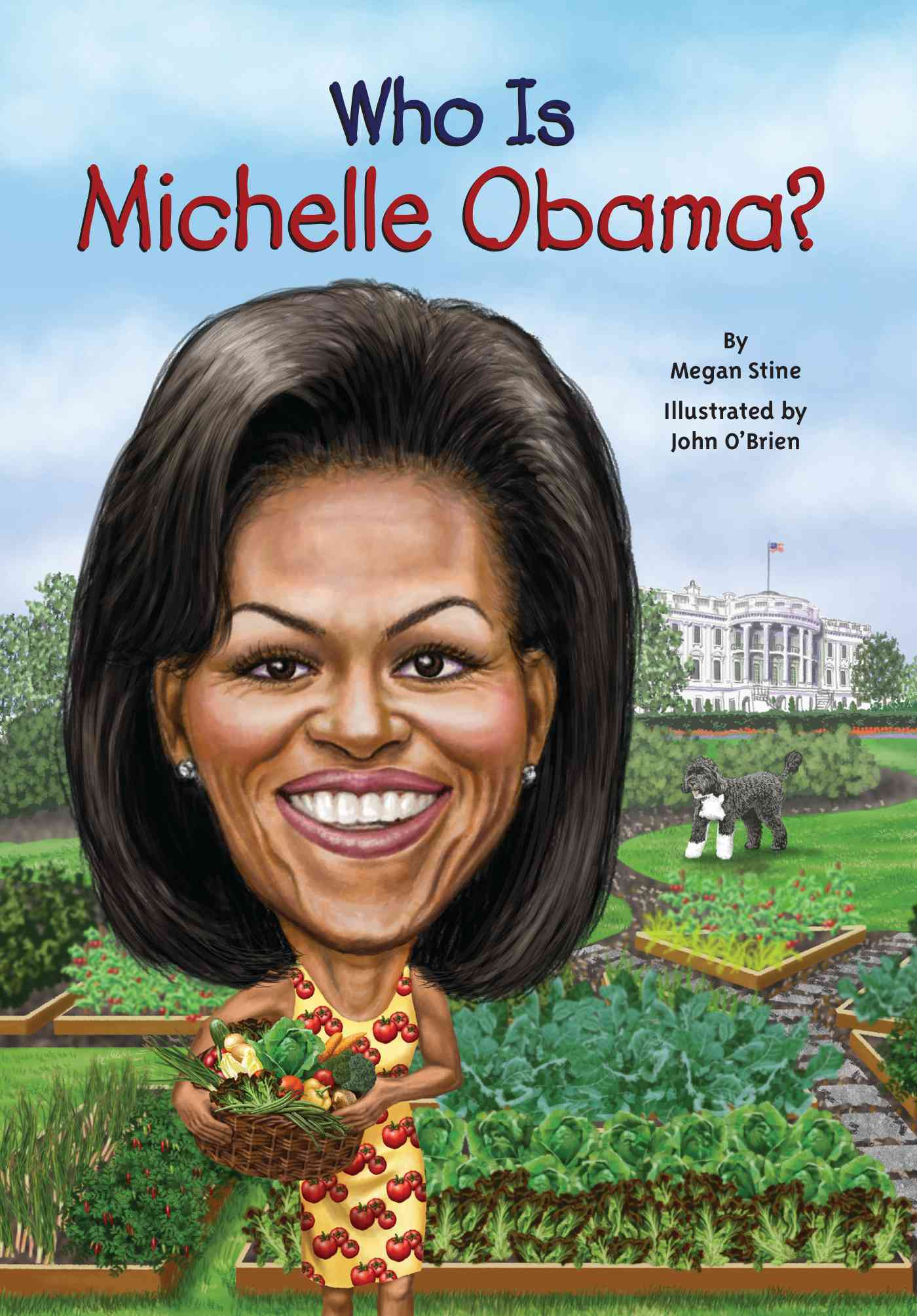 Who Is Michelle Obama? By Stine, Megan/ O'Brien, John (ILT)/ Harrison, Nancy (ILT)