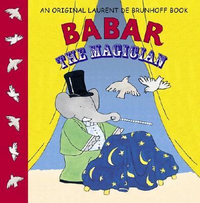 Babar The Magician By Brunhoff, Laurent de
